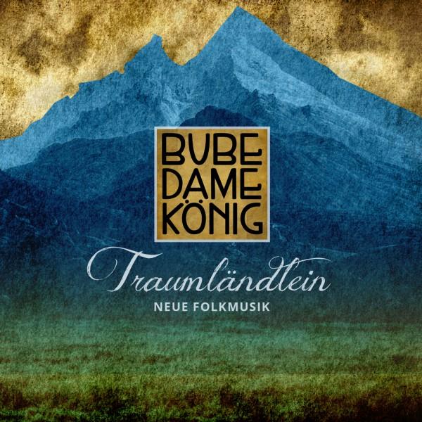 Bube Dame König - Traumländlein CD