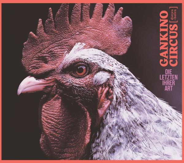 Gankino Circus - Die Letzten Ihrer Art LP (+DL)