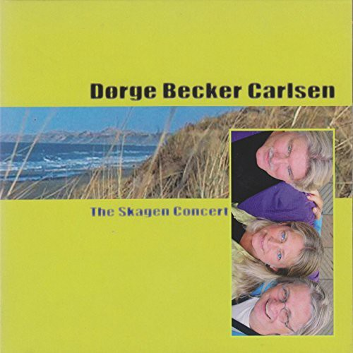 Dorge/ Becker/ Carlsen - The Skagen Concert CD