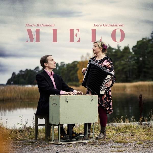 Kalaniemi, Maria & Eero Grundström - Mielo CD