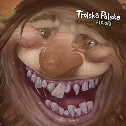Trolska Polska - Eufori CD
