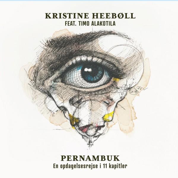 Kristine Heeboll feat. Timo Alakotila - Pernambuk CD