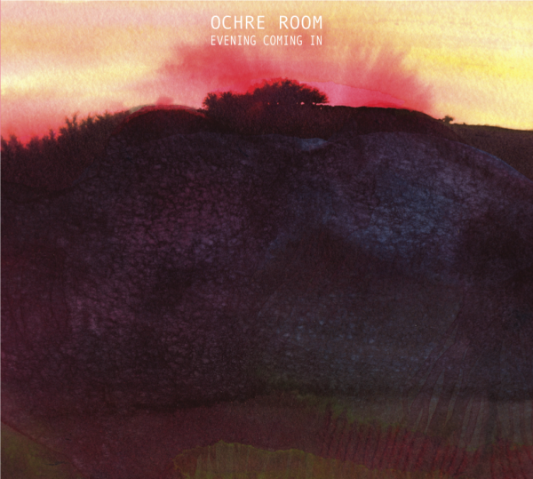 Ochre Room - Evening Coming In CD