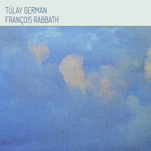 TÜLAY GERMAN & FRANÇOIS RABBATH - Same LP