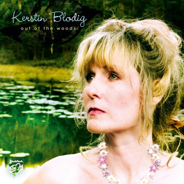Blodig, Kerstin - Out of the Woods SACD /CD