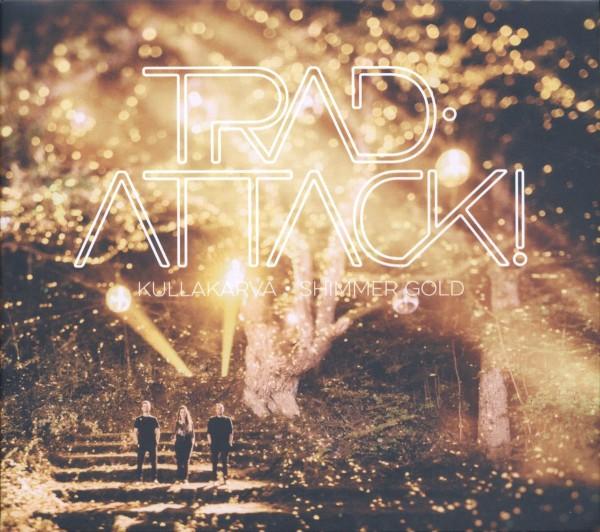 Trad.Attack! - Kullakarva/ Shimmer Gold LP+ Downloadcode