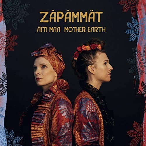Zäpämmät - Äiti maa / Mother Earth CD