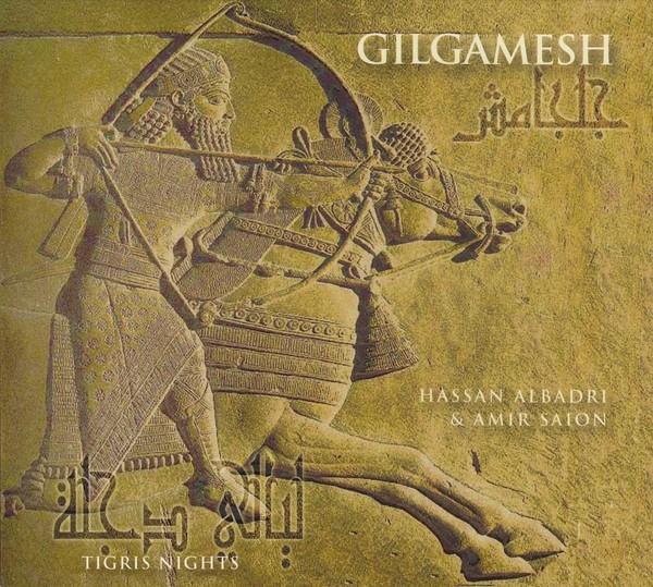 Tigris Nights - Gilgamesh CD