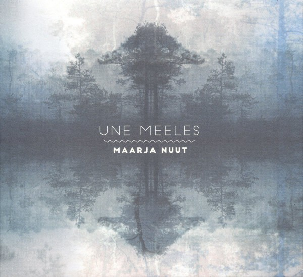 Maarja Nuut - Une Meele CD