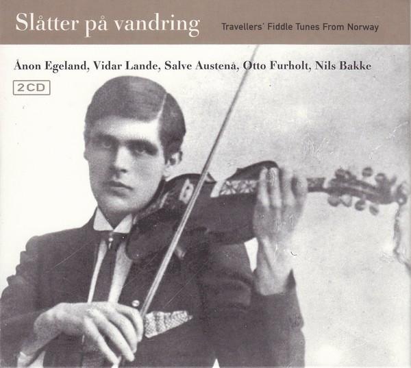 Ånon Egeland, Vidar Lande, Salve Austenå, Otto Furholt, Nils Bakke – Slåtter På Vandring (Traveller
