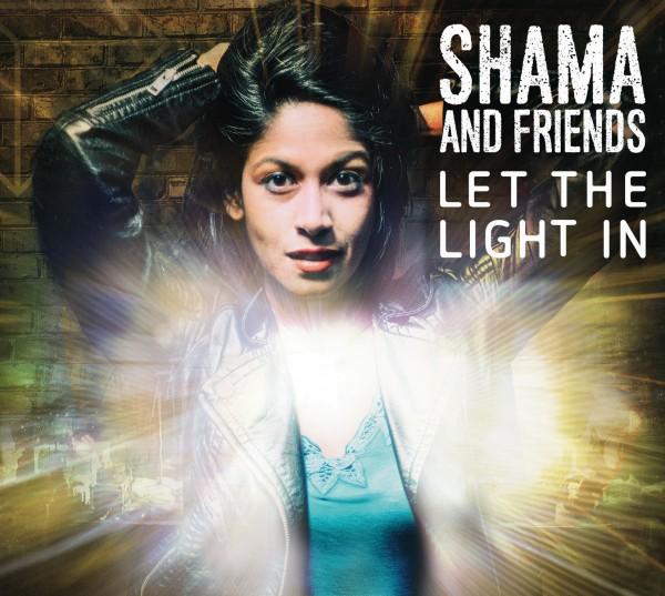 Shama (Rahman) & Friends - Let the light in CD