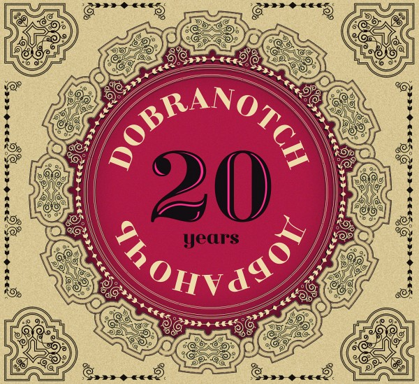 Dobranotch - 20 Years CD