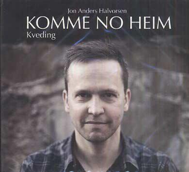 Halvorsen, Jon Anders - Komme No Heim CD