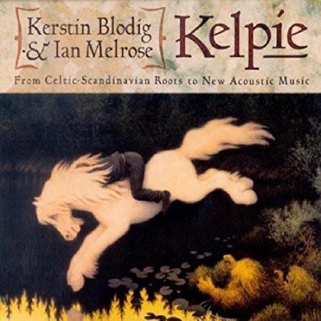 Blodig, Kerstin & Ian Melrose - Kelpie CD