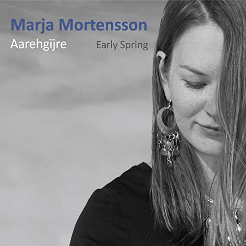 Mortensson, Marja: Aarehgïjre - Early Spring CD